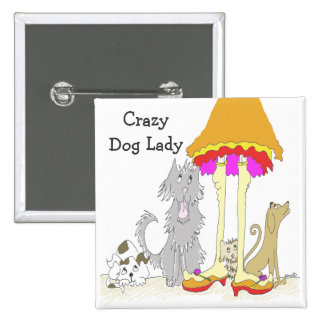 All Proceeds to Animal Charity Crazy Dog Lady Pin