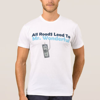 All Roads Lead To Mr. Wonderful Graphic Tee