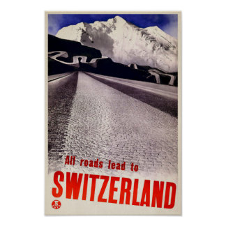 All Roads Lead to Switzerland - Vintage Poster