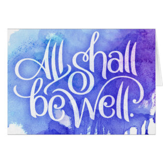 All Shall Be Well 5x7 Greeting Card