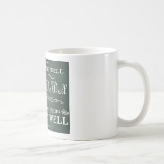 All Shall Be Well Coffee Cup (Blue)