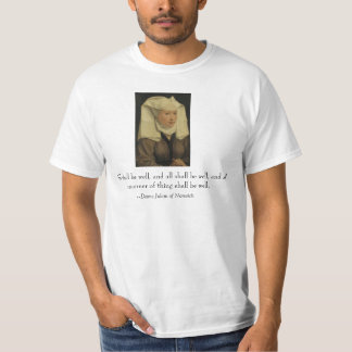 """All shall be well"" Dame Julian of Norwich T-Shirt"