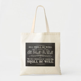 All Shall be Well Tote