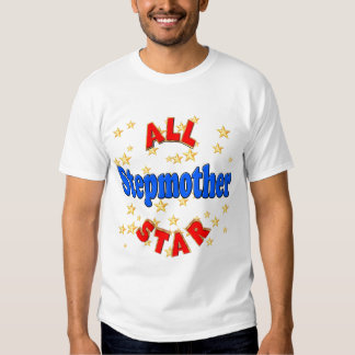 All Star Stepmother Mothers Day Gifts Tee Shirt