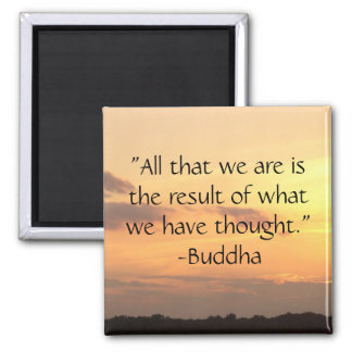 All that we are - Buddha Quote Magnet