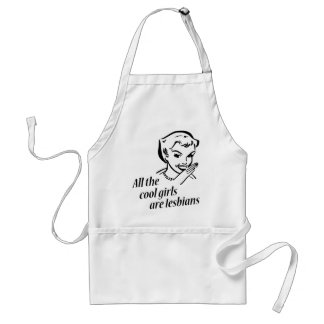 All the Cool Girls are Lesbians Standard Apron