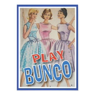 All The Ladies Are Playing Bunco Card