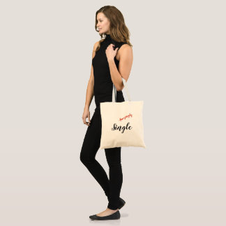 All the single ladies!  Get this tote! Tote Bag