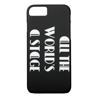 All the World's a Stage iPhone 8/7 Case