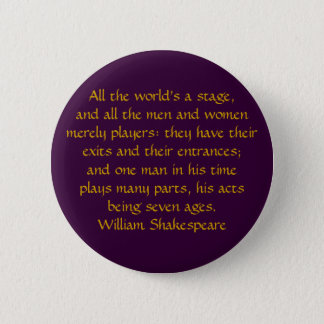 All the world's a stage 6 cm round badge