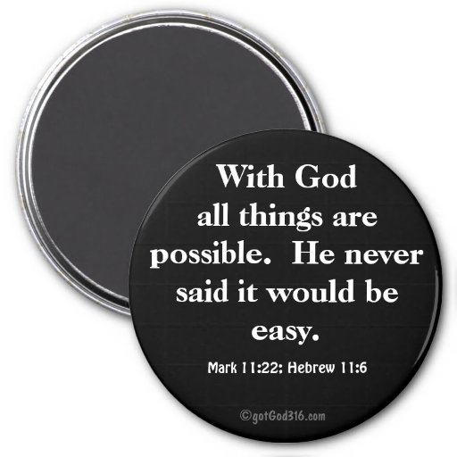All things are possible gotGod316.com Scripture Fridge Magnets