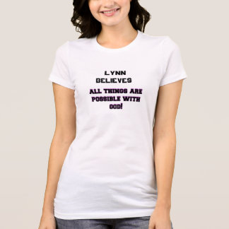 All Things Are Possible With God T-Shirt