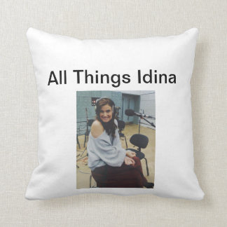 All Things Idina throw pillow 16 inches
