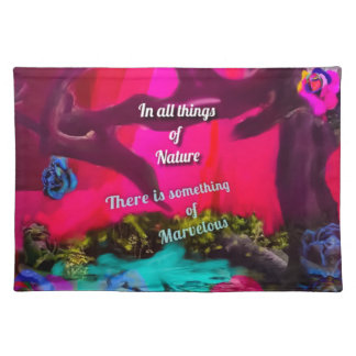 All things of Nature inspire us to dream Placemat