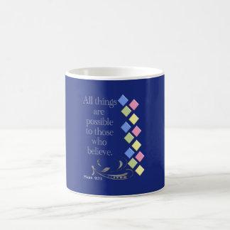 All Things possible -- Coffee Mug
