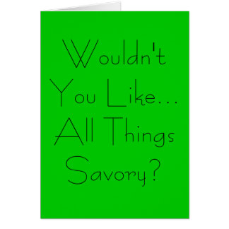 All Things Savory Card