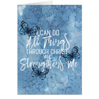 All Things Through Christ Blue Butterfly Design Card