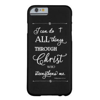 All Things Through Christ - Philippians 4:13 Barely There iPhone 6 Case