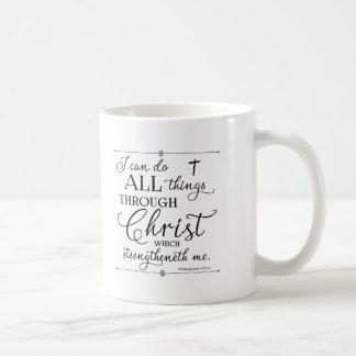 All Things Through Christ - Philippians 4:13 Coffee Mug