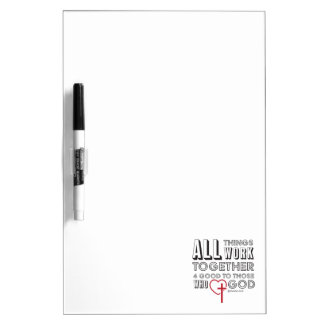 All Things Work Together 4 Good Inspirational Dry Erase Board