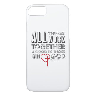 All Things Work Together 4 Good Inspirational iPhone 8/7 Case