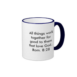 All things work together for good to them that... ringer mug