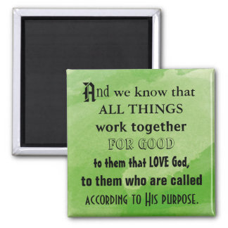 All Things Work Together Square Magnet