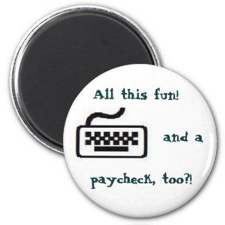 All this fun! 6 cm round magnet