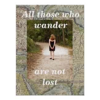 """all those who wander poster"