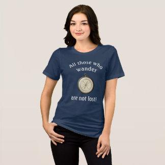 All those who wander ** Women's fashion T T-Shirt