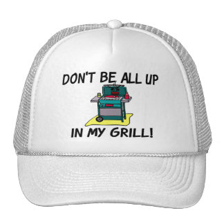 All Up In My Grill Cap