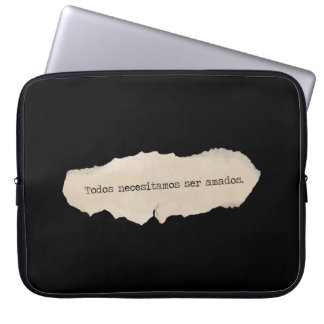 All we needed to be loved laptop sleeve