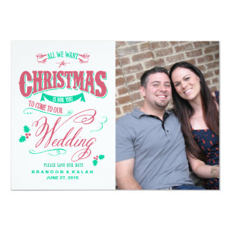 All We Want for Christmas Save the Date Card
