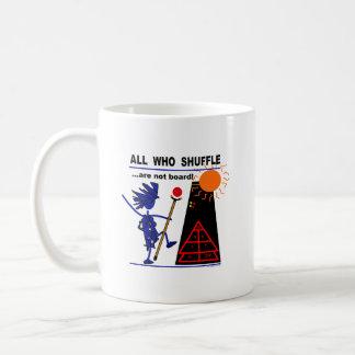 All Who Shuffle...are not board! Classic White Coffee Mug