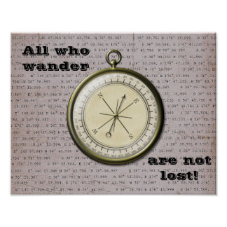 All who Wander Are Not Lost-- Art Print