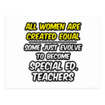 All Women Are Created Equal..Special Ed. Teachers