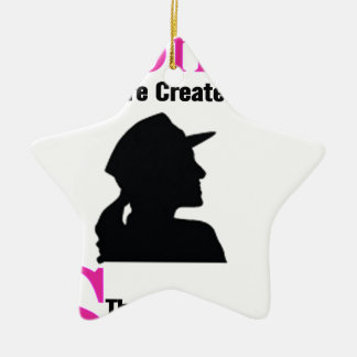 All Women Are Created Equal Then a Few Become Sold Ceramic Star Decoration
