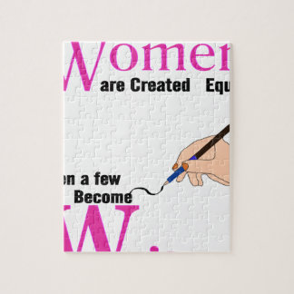 All Women Are Created Equal Then a Few Become Writ Jigsaw Puzzle