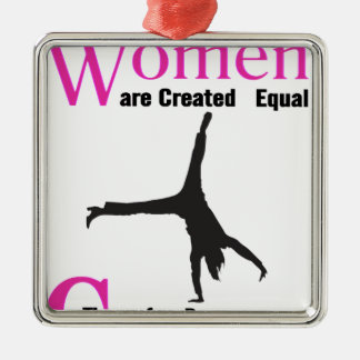 All Women Are Created Equal Then a  GymnASTIC Silver-Colored Square Decoration