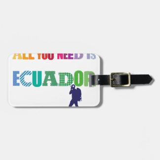 All You need Is Ecuador_Travel Luggage Tag