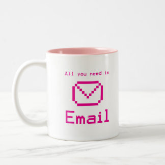 All you need is email Two-Tone coffee mug