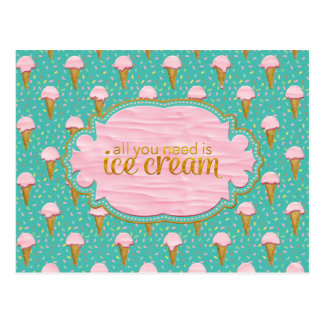 All you need is ice cream postcard