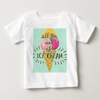 All you need is ice cream typography vintage art baby T-Shirt