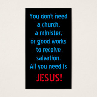 All You Need Is Jesus Business Card