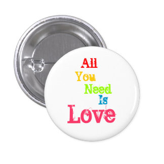 All You Need Is Love 3 Cm Round Badge