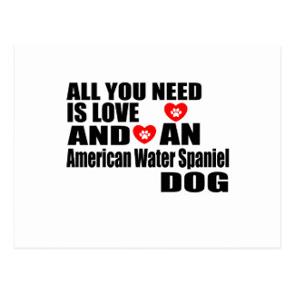 ALL YOU NEED IS LOVE American Water Spaniel  DOGS Postcard