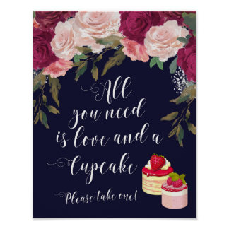 all you need is love and a cupcake wedding sign poster