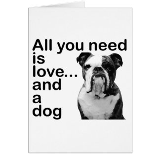 All you need is love... and a dog card