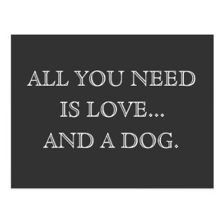 All you need is love...and a dog - postcard