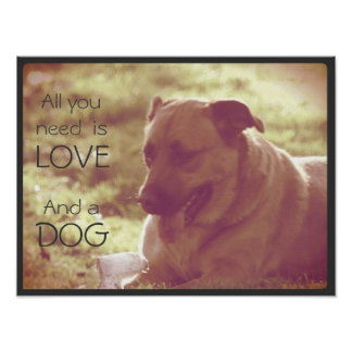All You Need Is Love and A Dog Poster